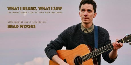 """Kristen Mark Westwood w/Brad Woods - """"What I Heard, What I Saw"""" in Concert tickets"""