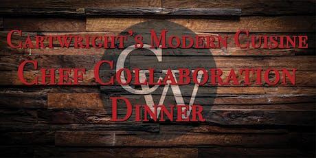 CARTWRIGHT'S MODERN CUISINE CHEF COLLABORATION DINNER tickets