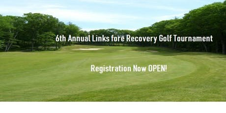 6th Annual Links fore Recovery Golf Tournament tickets