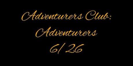 Adventurers Club: Adventurers tickets