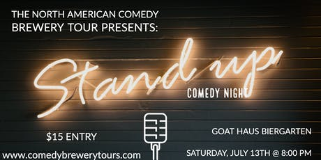 The North American Comedy Brewery Tour At Goat Haus Biergarten (Night 2) tickets