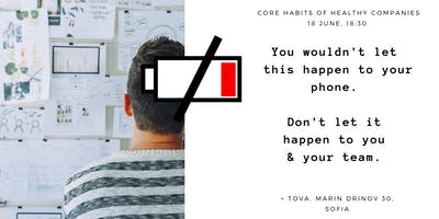 The Core Habits of Healthy Organizations