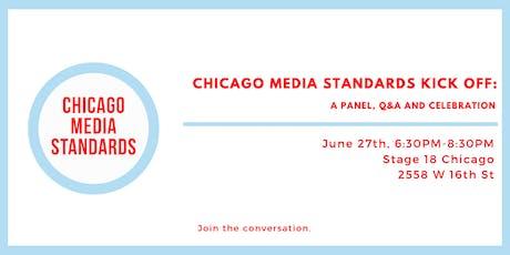 Chicago Media Standards Kick Off tickets