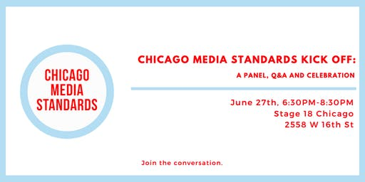 Chicago Media Standards Kick Off