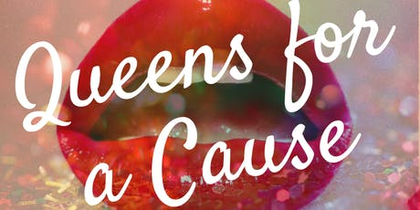 QUEENS FOR A CAUSE: BINGO is such a drag!  tickets
