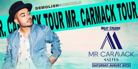 MR. CARMACK | Boat Cruise Summer Series | 8.24.19 | 21+ tickets