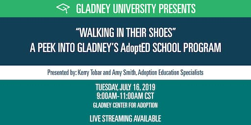 """""""Walking in Their Shoes"""":  A Peek into Gladney's AdoptED School Program"""