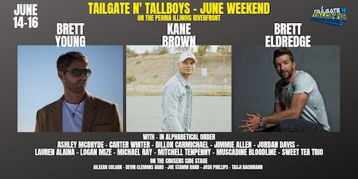 Tailgate N' Tallboys - June Weekend