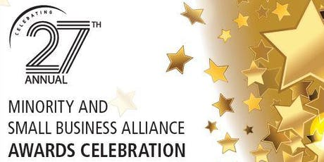 27th Annual Minority & Small Business Alliance Awards Celebration tickets