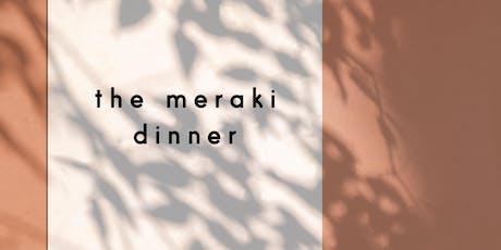 The Meraki Dinner tickets