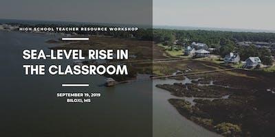 Sea-Level Rise in the Classroom: A Teacher Resource Workshop