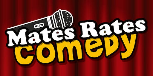 Mates Rates Comedy #6