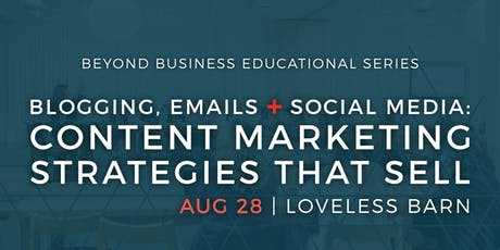 WORKSHOP: Blogging, Emails & Social Media: Content Marketing Strategies That Sell tickets