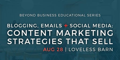 WORKSHOP: Blogging, Emails & Social Media: Content Marketing Strategies That Sell