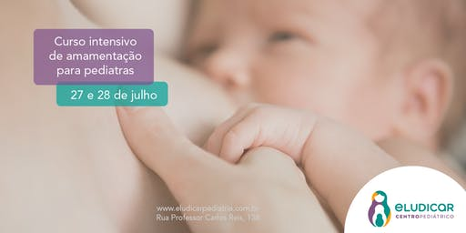 Curso Intensivo de Amamentação para Pediatras