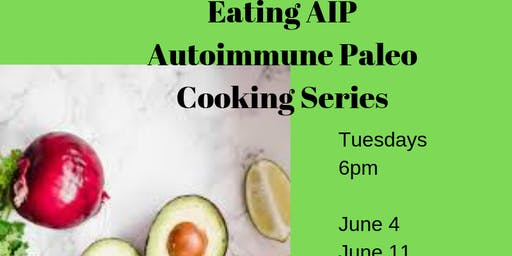 AIP Cooking Series