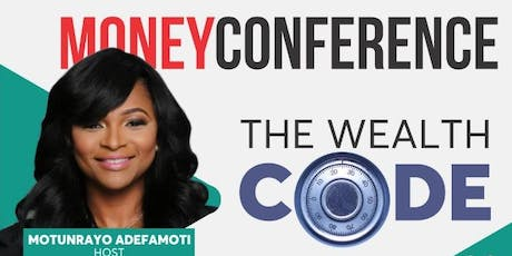 MONEY CONFERENCE: THE WEALTH CODE tickets