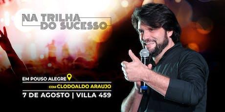 Na Trilha do Sucesso com Clodoaldo Araujo ingressos