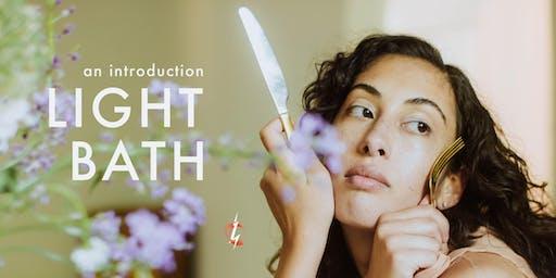 LIGHT  BATH - AN INTRODUCTION