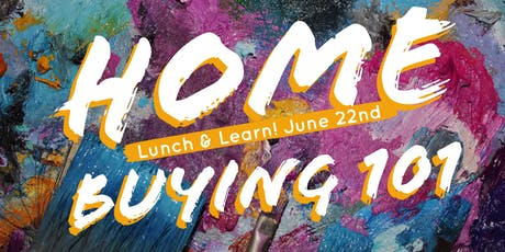 Home Buying 101- Free Lunch & Learn  tickets