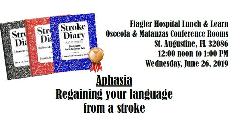 Stroke and Aphasia Lunch and Learn tickets