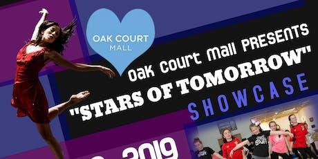"""Oak Court Mall's """"Stars of Tomorrow"""" tickets"""