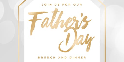 Father's Day Brunch & Dinner at Pa-Nash