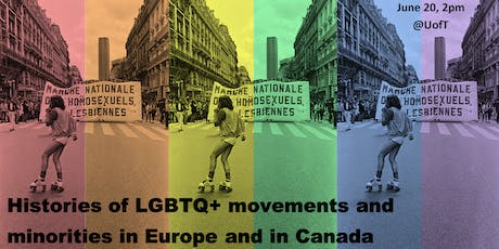 Histories of LGBTQ+ movements and minorities in Europe and in Canada tickets