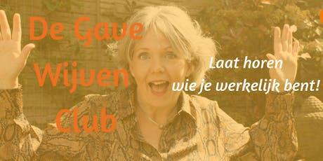 De Gave Wijven Club - Laat horen wie je werkelijk bent!  tickets