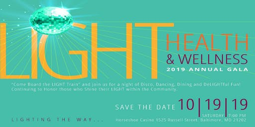 Save the Date: LIGHT Health & Wellness Comprehensive Services Annual Gala