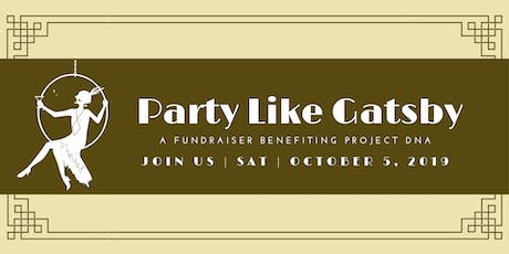 Party Like Gatsby, It's in your DNA! tickets
