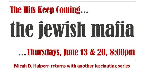 The Jewish Mafia tickets