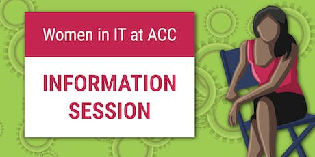 Women in IT at ACC – Information Session 8/8/19 tickets