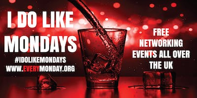 I DO LIKE MONDAYS! Free networking event in Crickl
