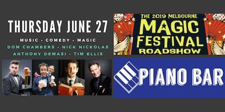 Melbourne Magic Festival 2019 Roadshow :: Piano Bar Geelong tickets