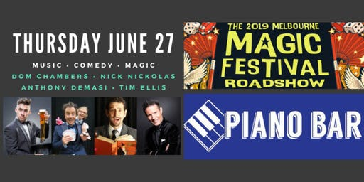 Melbourne Magic Festival 2019 Roadshow :: Piano Bar Geelong