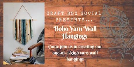 Boho Chic Yarn Wall Hangings DIY with Craft Box Social tickets