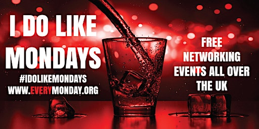 I DO LIKE MONDAYS! Free networking event in Brixton