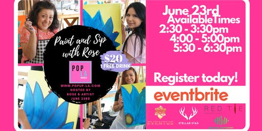 Paint and Sip with Rose B. by Pop LA Markets