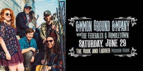 Common Ground Company, The Federales, & Humbletown tickets