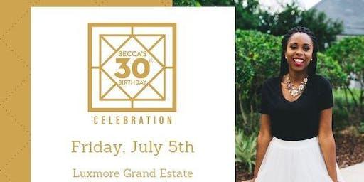 Becca's 30th Birthday Celebration