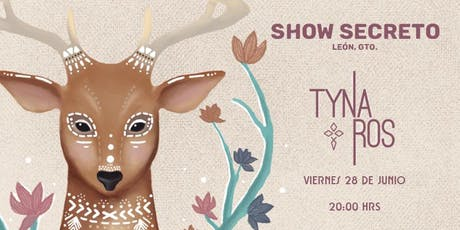 TYNA ROS LEÓN tickets