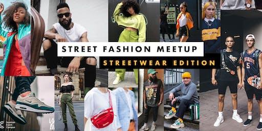 Street Fashion Meetup: Streetwear Edition