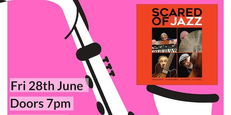 Scared of Jazz - Bournemouth Jazz Week  tickets