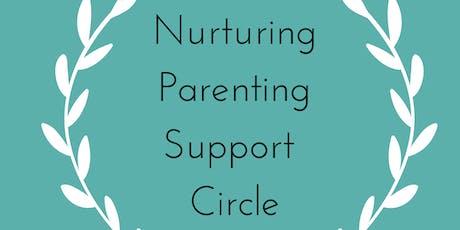 Nurturing parenting support circle.  tickets