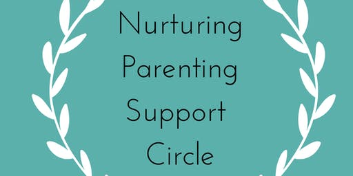 Nurturing parenting support circle.