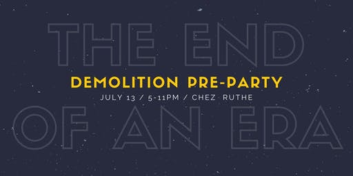 End-of-an-Era Demolition Party