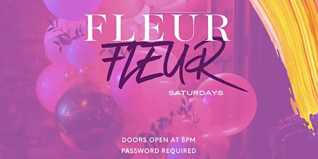 FLEUR Saturdays tickets