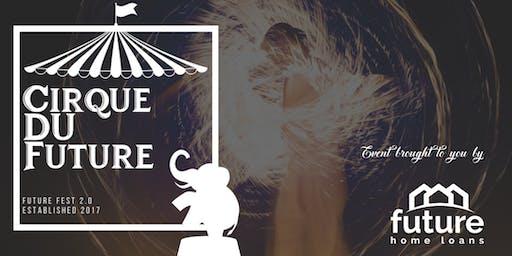 Cirque Du Future - Future Fest 2.0