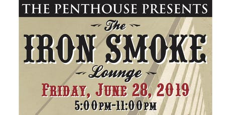 The Penthouse Presents: Iron Smoke Lounge (Above and Below) tickets